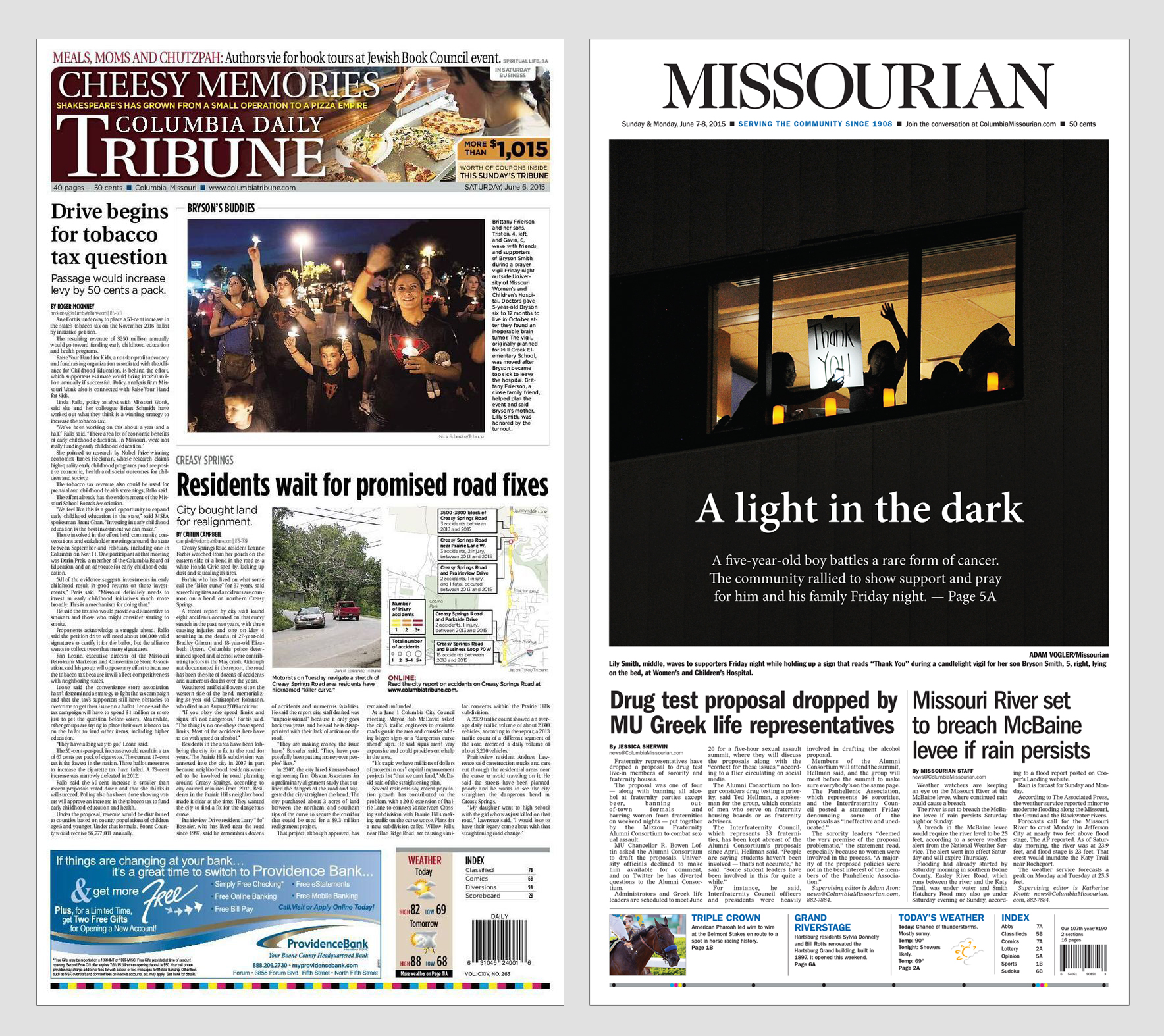 The front page of the June 6, 2015, edition of the Columbia Daily Tribune, left, and the June 7-8 edition of the Columbia Missourian.